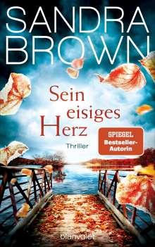 Sandra Brown: Sein eisiges Herz, Buch