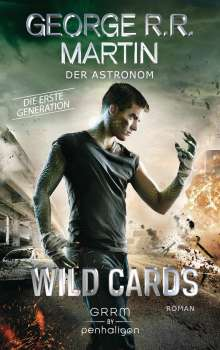 George R. R. Martin: Wild Cards. Die erste Generation 03 - Der Astronom, Buch