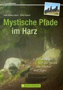 Stefan Feldhoff: Mystische Pfade im Harz, Buch