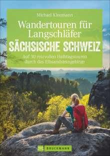 Michael Kleemann: Wandertouren für Langschläfer Sächsische Schweiz, Buch