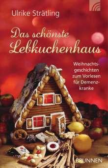 Ulrike Strätling: Das schönste Lebkuchenhaus, Buch