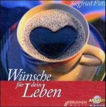 Wünsche für dein Leben. CD, CD