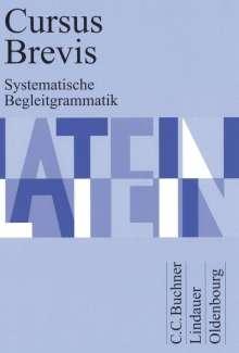 Dieter Belde: Cursus Brevis. Systematische Begleitgrammatik, Buch