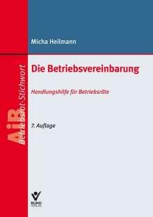 Micha Heilmann: Die Betriebsvereinbarung, Buch