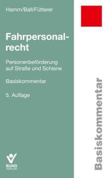 Ingo Hamm: Fahrpersonalrecht, Buch