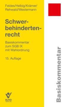 Werner Feldes: Schwerbehindertenrecht, Buch