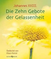 Johannes XXIII. Die Zehn Gebote der Gelassenheit, Buch