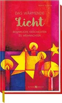Renate Dopatka: Das wärmende Licht, Buch