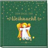 Gisela Baltes: Dein Engel der Weihnacht, Buch