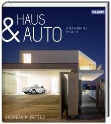 Andreas K. Vetter: Haus & Auto, Buch