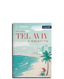 Marianne von Waldenfels: Lufthansa City Guide Tel Aviv und Jerusalem, Buch