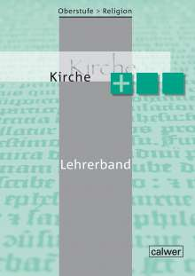 Beate Großklaus: Oberstufe Religion Kirche plus, Buch