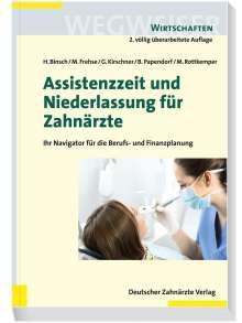 Hans Binsch: Assistenzzeit und Niederlassung für Zahnärzte, Buch