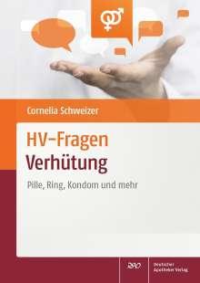 Cornelia Schweizer: HV-Fragen: Verhütung, Buch