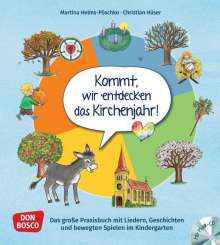 Martina Helms-Pöschko: Kommt, wir entdecken das Kirchenjahr, m. Audio-CD, Buch