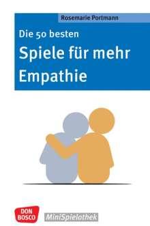 Rosemarie Portmann: Die 50 besten Spiele für mehr Empathie, Buch