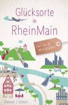 Susanne Dereser: Glücksorte in RheinMain, Buch