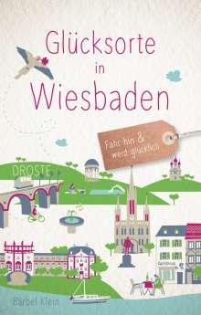 Bärbel Klein: Glücksorte in Wiesbaden, Buch