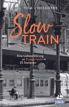 Tom Chesshyre: Slow Train, Buch