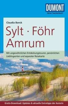 Claudia Banck: DuMont Reise-Taschenbuch Sylt, Föhr, Amrum, Buch