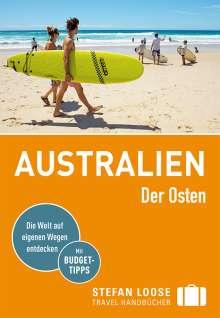 Anne Dehne: Stefan Loose Reiseführer Australien, Der Osten, Buch