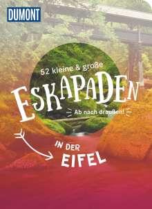 Loni Liebermann: 52 kleine & große Eskapaden in der Eifel, Buch