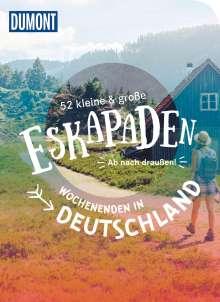 Siiri Klose: 52 kleine & große Eskapaden Wochenenden in Deutschland, Buch