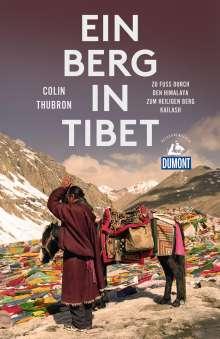 Colin Thubron: Ein Berg in Tibet (DuMont Reiseabenteuer), Buch