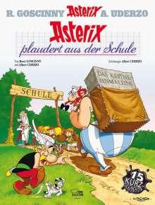 René Goscinny: Asterix 32: Asterix plaudert aus der Schule, Buch
