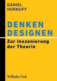 Daniel Hornuff: Denken designen, Buch