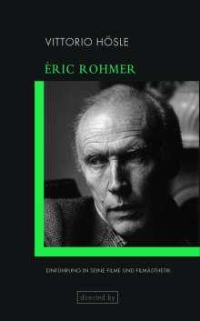 Vittorio Hösle: Éric Rohmer, Buch