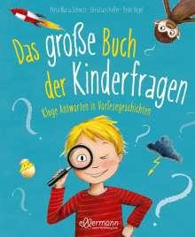 Petra Maria Schmitt: Das große Buch der Kinderfragen, Buch