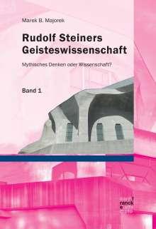 Marek B. Majorek: Rudolf Steiners Geisteswissenschaft, Buch
