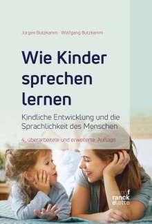 Wolfgang Butzkamm: Wie Kinder sprechen lernen, Buch