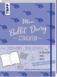 Frederike Matthäus: Mein Bullet Diary Stricken, Buch