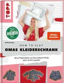 Katharina Glas: How to slay Omas Kleiderschrank, Buch
