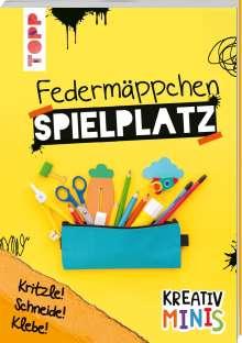 Christine Schlitt: Kreativ Minis Federmäppchen Spielplatz, Buch