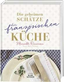Murielle Rousseau: Die geheimen Schätze der französischen Küche (Ausgezeichnet mit dem World Gourmand Cookbook Award), Buch