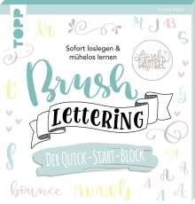 Kirsten Albers: Brush Lettering. Der Quick-Start-Block, Buch