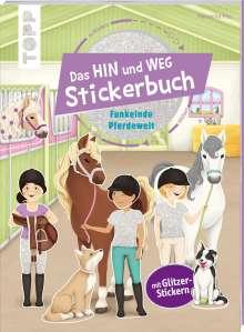Natascha Pitz: Das Hin-und-weg-Stickerbuch. Funkelnde Pferdewelt, Buch