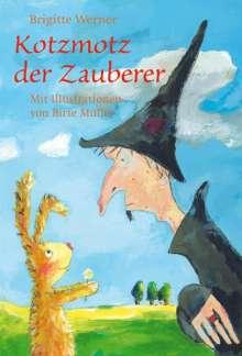 Brigitte Werner: Kotzmotz der Zauberer, Buch