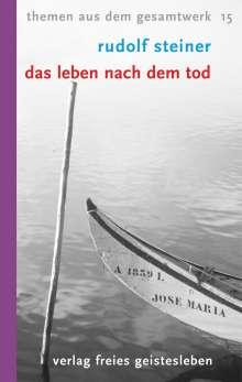 Rudolf Steiner: Das Leben nach dem Tod, Buch