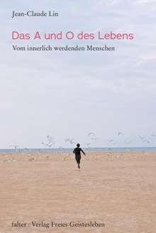 Lin Jean-Claude: Das A und O des Lebens, Buch