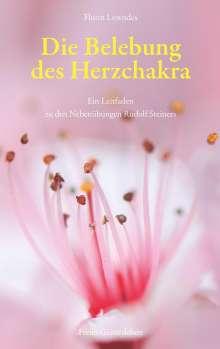 Florin Lowndes: Die Belebung des Herzchakra, Buch