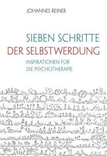 Johannes Reiner: Sieben Schritte der Selbstwerdung, Buch