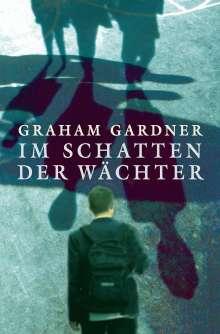 Graham Gardner: Im Schatten der Wächter, Buch