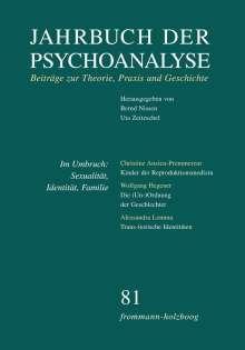 Jahrbuch der Psychoanalyse / Band 81: Im Umbruch: Sexualität, Identität, Familie, Buch