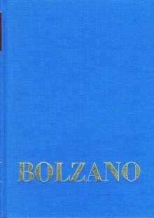 Bernard Bolzano: Bernard Bolzano Gesamtausgabe / Reihe I: Schriften. Band 1: Mathematische Schriften 1804-1810, Buch