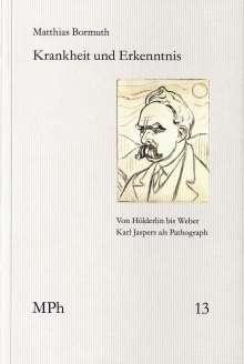 Matthias Bormuth: Krankheit und Erkenntnis, Buch