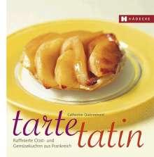 Catherine Quévremont: Tarte Tatin, Buch